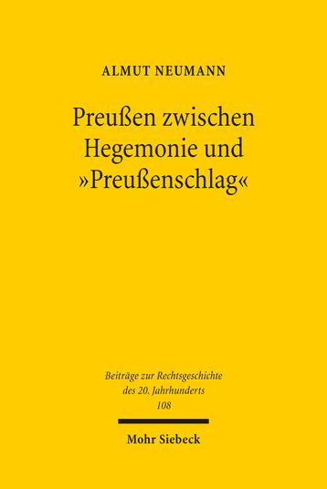 Preußen zwischen Hegemonie und »Preußenschlag«