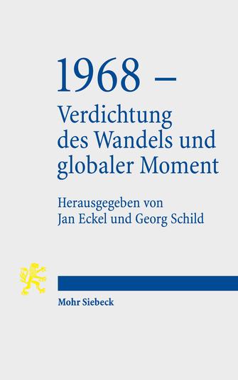 1968 – Verdichtung des Wandels und globaler Moment