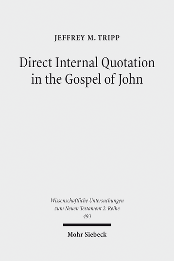 Direct Internal Quotation in the Gospel of John