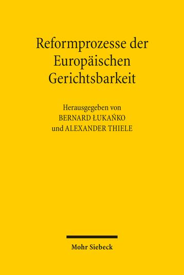 Reformprozesse der Europäischen Gerichtsbarkeit