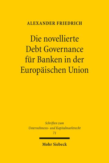 Die novellierte Debt Governance für Banken in der Europäischen Union