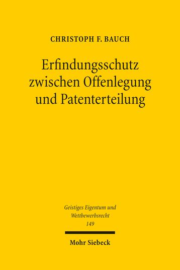 Erfindungsschutz zwischen Offenlegung und Patenterteilung