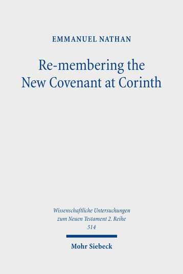 Re-membering the New Covenant at Corinth