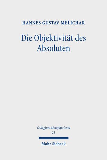 Die Objektivität des Absoluten