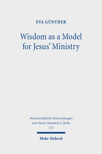 Wisdom as a Model for Jesus' Ministry