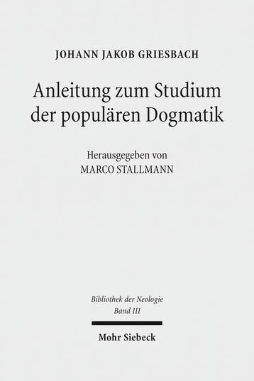 Anleitung zum Studium der populären Dogmatik
