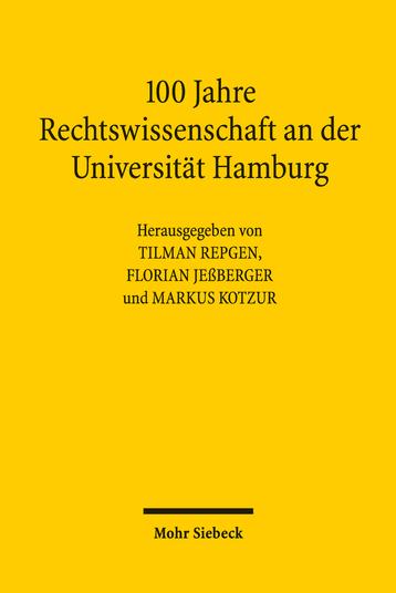 100 Jahre Rechtswissenschaft an der Universität Hamburg