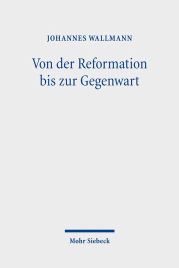 Von der Reformation bis zur Gegenwart