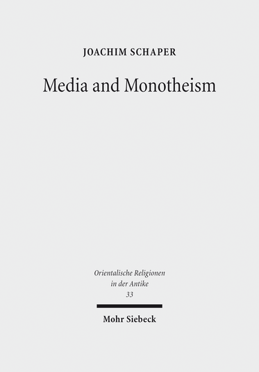 Media and Monotheism