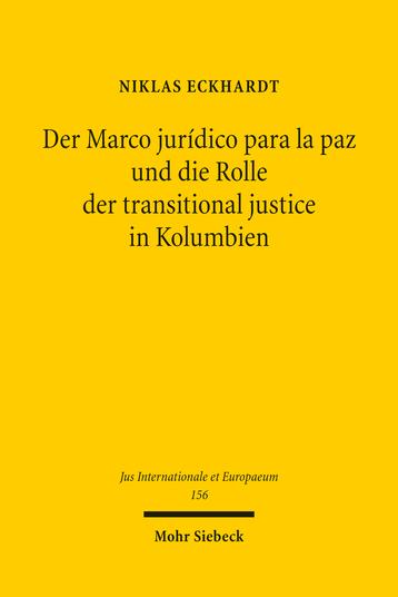 Der Marco jurídico para la paz und die Rolle der transitional justice in Kolumbien
