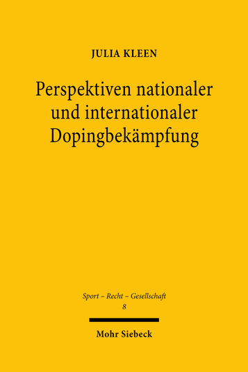 Perspektiven nationaler und internationaler Dopingbekämpfung