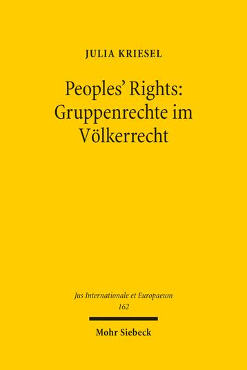 Peoples' Rights: Gruppenrechte im Völkerrecht