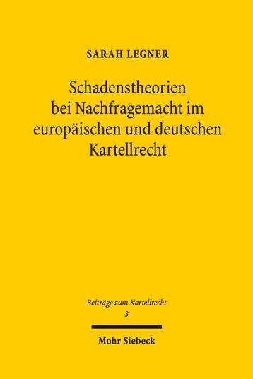 Schadenstheorien bei Nachfragemacht im europäischen und deutschen Kartellrecht