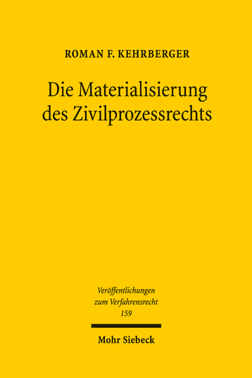 Die Materialisierung des Zivilprozessrechts