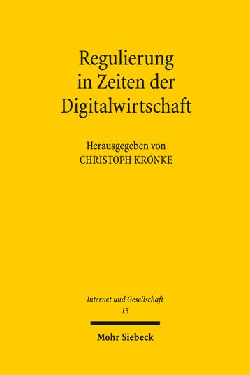 Regulierung in Zeiten der Digitalwirtschaft