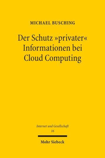 Der Schutz »privater« Informationen bei Cloud Computing