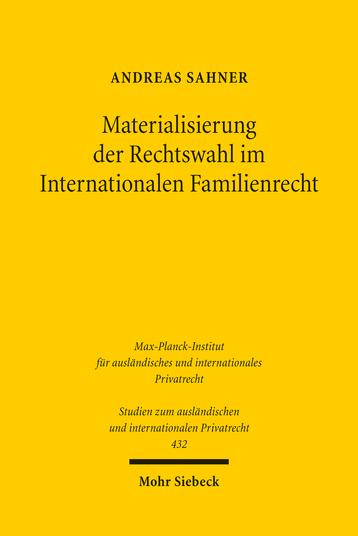 Materialisierung der Rechtswahl im Internationalen Familienrecht