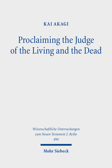 Proclaiming the Judge of the Living and the Dead