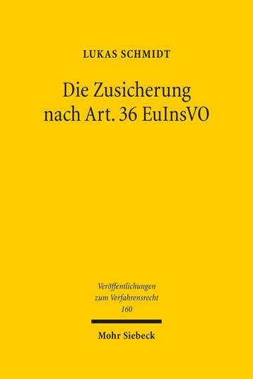 Die Zusicherung nach Art. 36 EuInsVO