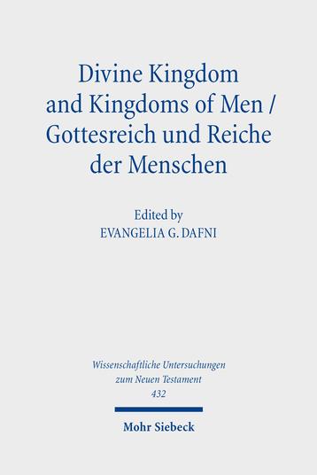 Divine Kingdom and Kingdoms of Men / Gottesreich und Reiche der Menschen