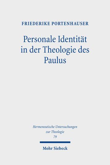 Personale Identität in der Theologie des Paulus