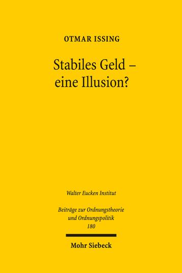 Stabiles Geld – eine Illusion?