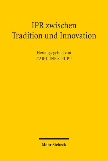 IPR zwischen Tradition und Innovation