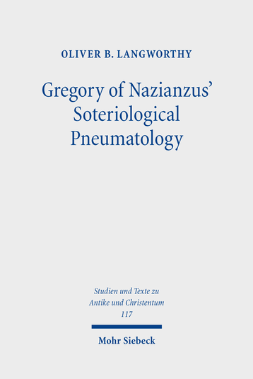 Gregory of Nazianzus' Soteriological Pneumatology