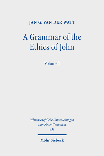 A Grammar of the Ethics of John