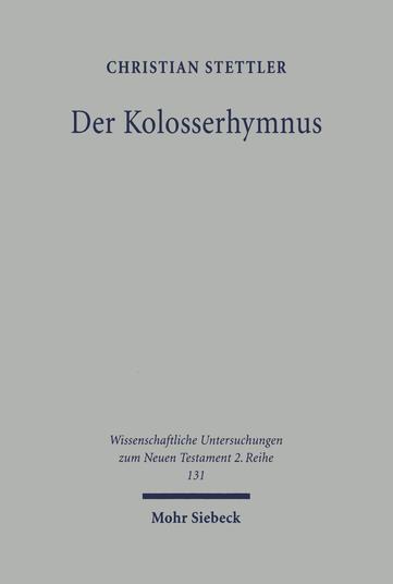 Der Kolosserhymnus
