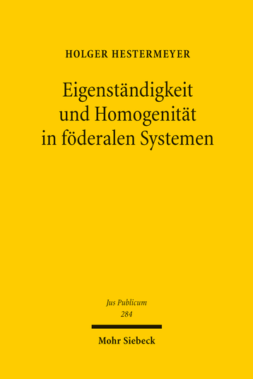 Eigenständigkeit und Homogenität in föderalen Systemen
