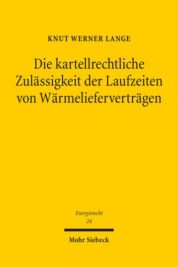Die kartellrechtliche Zulässigkeit der Laufzeiten von Wärmelieferverträgen
