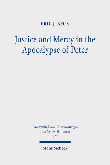 Justice and Mercy in the Apocalypse of Peter