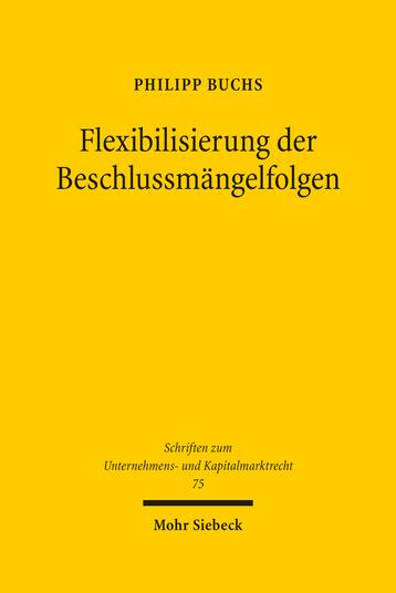 Flexibilisierung der Beschlussmängelfolgen