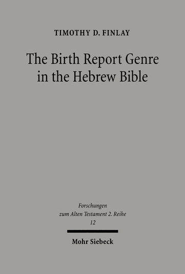 The Birth Report Genre in the Hebrew Bible