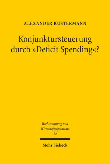 Konjunktursteuerung durch »Deficit Spending«?