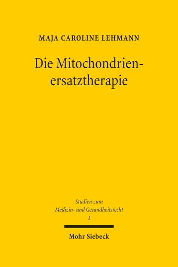 Die Mitochondrienersatztherapie