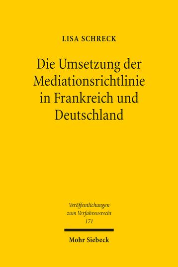 Die Umsetzung der Mediationsrichtlinie in Frankreich und Deutschland