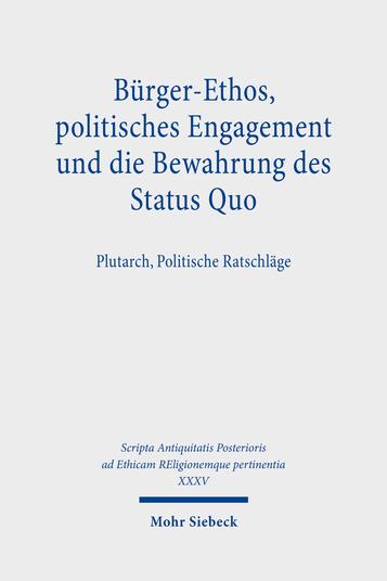 Bürger-Ethos, politisches Engagement und die Bewahrung des Status Quo