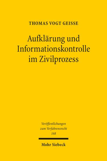 Aufklärung und Informationskontrolle im Zivilprozess