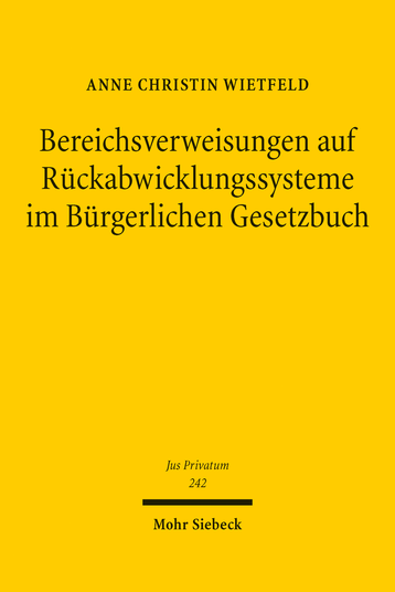 Bereichsverweisungen auf Rückabwicklungssysteme im Bürgerlichen Gesetzbuch