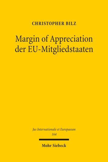 Margin of Appreciation der EU-Mitgliedstaaten