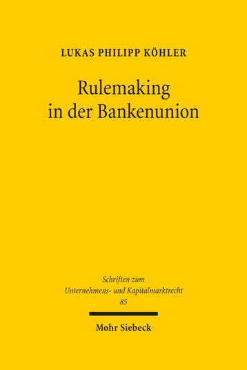 Rulemaking in der Bankenunion