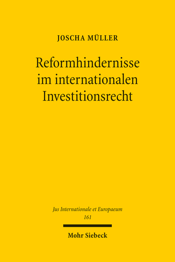 Reformhindernisse im internationalen Investitionsrecht