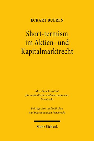 Short-termism im Aktien- und Kapitalmarktrecht