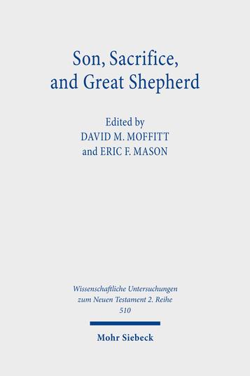 Son, Sacrifice, and Great Shepherd