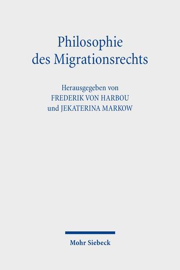 Philosophie des Migrationsrechts