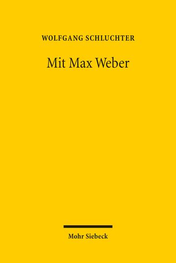 Mit Max Weber