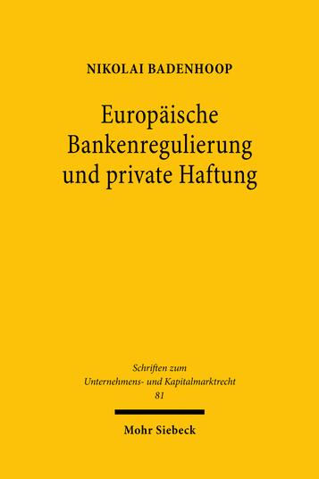 Europäische Bankenregulierung und private Haftung
