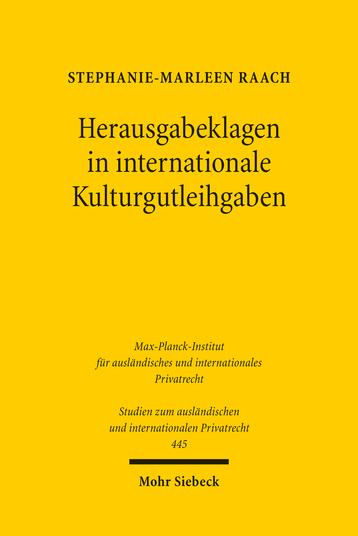Herausgabeklagen in internationale Kulturgutleihgaben